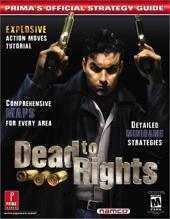 Dead to Rights - Prima's Official Strategy Guide de Mario De Govia