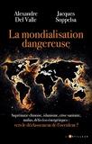 La mondialisation dangereuse - Vers le déclassement de l'occident