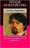 Les Frères Karamazov (Version complète les 10 volumes) - Format Kindle - 1,90 €