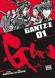 Gantz :E - Tome 01