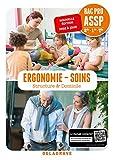 Ergonomie, Soins 2de, 1re, Tle Bac Pro ASSP (2018) Pochette élève