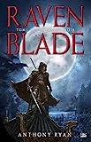 Raven Blade Tome 2 - Le Chant Noir