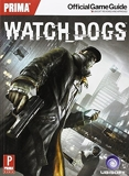 Watch Dogs - Prima Official Game Guide (Prima Official Game Guides) by Hodgson, David (2014) Paperback