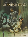 Le Mercenaire - Intégrale Tome 02