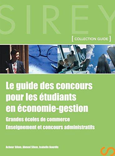 Le guide des concours pour les étudiants en économie-gestion - 1ère édition