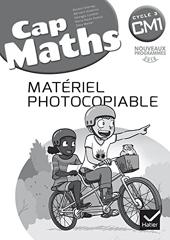 CAP Maths CM1 Éd. 2017 - Matériel photocopiable de Roland Charnay