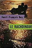 Le rachdingue - EDITIONS LIVRE DE POCHE N° 3653