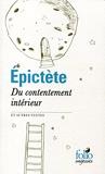 Du contentement intérieur et autres textes - Traduction de Joseph Souilhé - Folio - Folio Sagesses - 01/01/2015