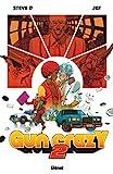 Gun Crazy - Tome 02