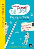 Microméga - Physique-Chimie Cycle 4 Éd. 2017 - Mon carnet de labo