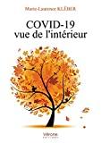 COVID-19 vue de l'intérieur