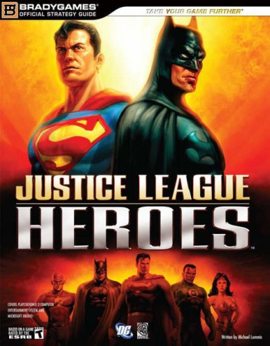 Justice League Heroes Official Strategy Guide