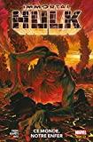 Immortal Hulk (2018) T03 - Ce monde, notre enfer - Format Kindle - 11,99 €