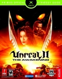 Unreal II the Awakening Xbox - Prima's Official Strategy Guide - Prima Games - 01/02/2004