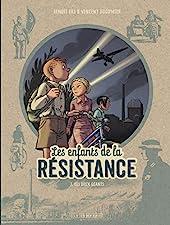 Les Enfants de la Résistance - Tome 3 - Les Deux géants de Dugomier