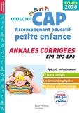 Annales Examen 2020 CAP Accompagnant Éducatif Petite Enfance - Hachette Éducation - 28/08/2019