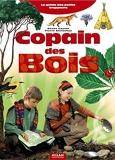 Copain Des Bois - Editions Milan - 13/05/2005