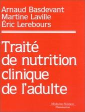 Traité de nutrition clinique de l'adulte d'Arnaud Basdevant