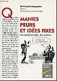 Manies, peurs et idees fixes - Retz - 17/11/1994