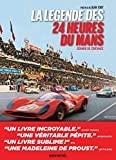 La Légende des 24 heures du Mans - Édition 2021