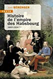 HISTOIRE DE L'EMPIRE DES HABSBOURG T2: 1665-1918