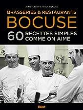 Brasseries & Restaurants Bocuse - 60 recettes simples comme on aime de Jean Fleury