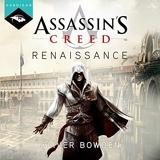 Assassin's Creed Renaissance - Format Téléchargement Audio - 19,99 €
