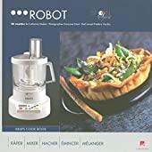 Robot krups cook book - 50 recettes de Catherine Madani