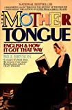 (THE MOTHER TONGUE ) By Bryson, Bill (Author) Paperback Published on (09, 1991) - Harper Perennial - 01/09/1991