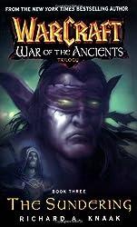 Warcraft - The Sundering: War of the Ancients Book 3 de Richard A. Knaak