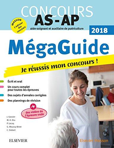 Méga-Guide 2018 Concours Aide-soignant et Auxiliaire de puériculture