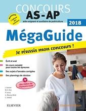 Méga-Guide 2018 Concours Aide-soignant et Auxiliaire de puériculture - Avec vidéos d'entretiens avec le jury et planning de révision de Jacqueline Gassier