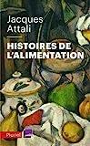 Histoires de l'alimentation - De quoi manger est-il le nom ? - Fayard/Pluriel - 20/01/2021