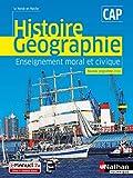 Histoire et Géographie EMC - CAP (Le monde en marche) Livre + licence élève - 2019 - CAP - 2019