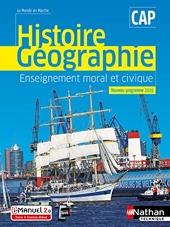 Histoire et Géographie EMC - CAP (Le monde en marche) Livre + licence élève - 2019 - CAP - 2019 de Marceline Basile