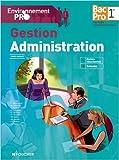 Environnement pro Gestion Administration 2de BAC PRO - 2e édition de Michèle Sendre ,Véronique Saunier ,Jean-Charles Diry ( 22 avril 2015 ) - Foucher; Édition 2e édition (22 avril 2015) - 22/04/2015