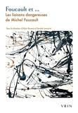 Foucault et… - Les liaisons dangereuses de Michel Foucault