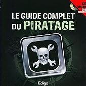 Le guide complet du piratage - Cd inclus 380 logiciels de Roulot et Méjane