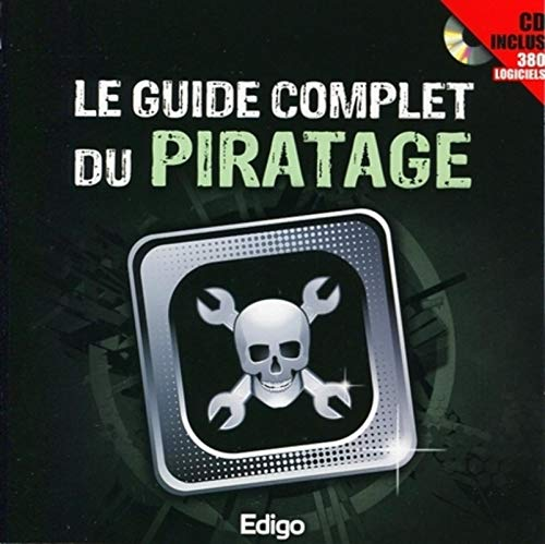 Le guide complet du piratage