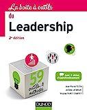 La Boîte à outils du Leadership - 2e éd. - 59 outils et méthodes - 59 outils et méthodes