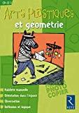 Arts plastiques et géométrie CP-CE1 by Françoise Bellanger;Marianne Fouchier;Philippe Fouchier(2001-04-19) - Retz - 01/01/2001