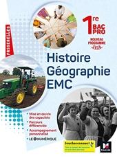 Passerelles - HISTOIRE-GEOGRAPHIE-EMC 1re Bac Pro - Ed. 2020 - Livre élève d'Annie Couderc