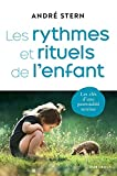 Les rythmes et rituels de l'enfant