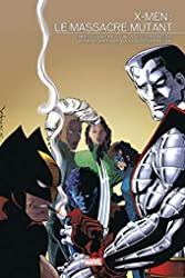 X-Men - Le Massacre Mutant de John JR Romita