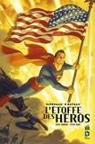 Superman Et Batman - L'Etoffe des Héros - Tome 0