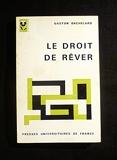 Le droit de rêver - Presses Universitaires de France