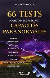 66 Tests pour développer vos capacités paranormales de Jacques Mandorla