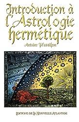 Introduction à l'Astrologie hermétique de Jacques Grimault