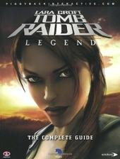 Tomb Raider - Legend: The Complete Official Guide de Lara Croft