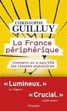 La France périphérique. Comment on a sacrifié les classes populaires - Format Kindle - 5,99 €